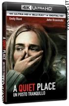 A Quiet Place - Un Posto Tranquillo (4K Ultra HD + Blu - Ray Disc)